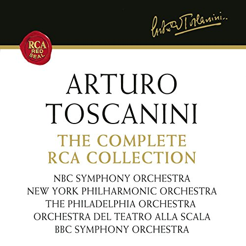 Arturo Toscanini: The Complete RCA Collection