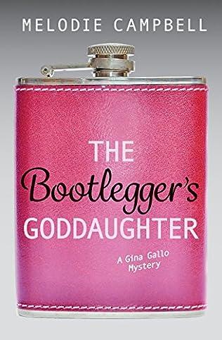 book cover of The Bootlegger\'s Goddaughter