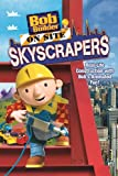 Bob The Builder On Site: Skyscrapers Image