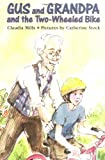 img - for Gus and Grandpa and the Two-Wheeled Bike book / textbook / text book