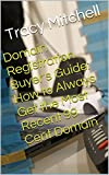 Domain Registration Buyer's Guide: How to Always Get the Most Recent 99 Cent Domain