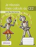 Je réussis mes calculs au CE2 avec Bout de Gomme
