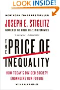 #1: The Price of Inequality: How Today's Divided Society Endangers Our Future