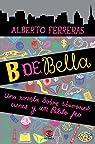 B de Bella par Ferreras