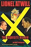 Lionel Atwill: The Exquisite Villain