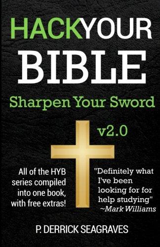 Hack Your Bible: Sharpen Your Sword
