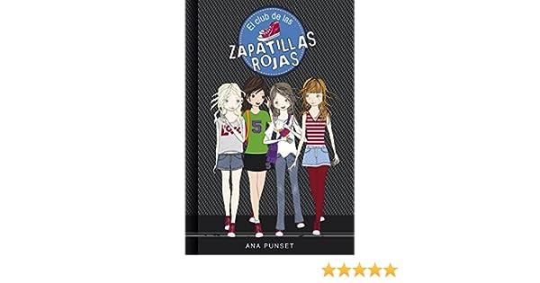 Amazon.com: El club de las zapatillas rojas (Serie El Club de las Zapatillas Rojas 1) (Spanish Edition) eBook: Ana Punset: Kindle Store