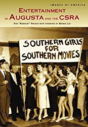 Augusta and the CSRA, Entertainment in (GA) (Images of America)