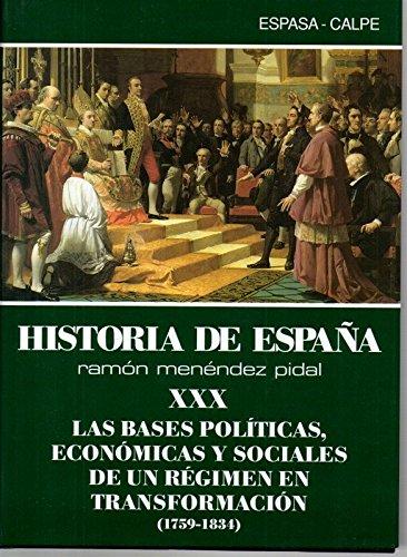 Las bases politicas, economicas y sociales de un regimen en... hªespaña, tomo.30: Amazon.es: Menendez Pidal, R.: Libros
