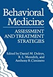 Behavioral Medicine : Assessment and Treatment Strategies, , 1468440721