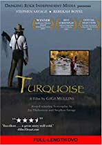 Turquoise  Directed by GiGi Mullins