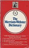 The Merriam-Webster Dictionary, Merriam, 067152612X