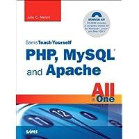 Sams Teach Yourself PHP, MySQL and Apache All in One (Sams Teach Yourself All in One)