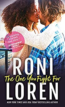 The One You Fight For (The Ones Who Got Away Book 3) by [Loren, Roni]