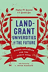 Land-Grant Universities for the Future: Higher Education for the Public Good Hardcover