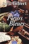 Fleurs bleues par Gibert