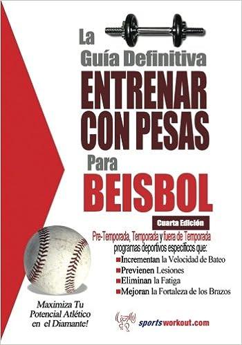 La guia definitiva - Entrenar con pesas para beisbol: Amazon.es: Rob Price: Libros