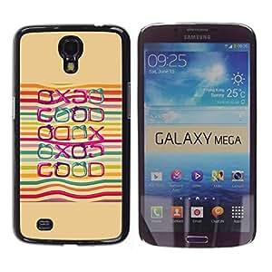FECELL CITY // Duro Aluminio Pegatina PC Caso decorativo Funda Carcasa de Protección para Samsung Galaxy Mega 6.3 I9200 SGH-i527 // Good Positive Quote Life Lgbt Rainbow