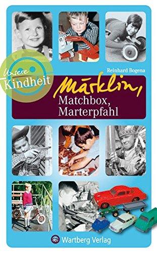 unsere-kindheit-mrklin-matchbox-marterpfahl