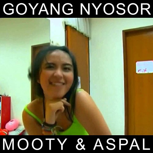 Goyang Nyosor (feat. Aspan) (Dangdut Hot)