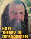 Hills' Theory of Consciousness, Robert E. Massy, 0916438023