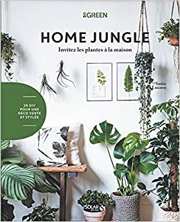 da205e5e6bca Amazon.fr - Home jungle - Sonia LUCANO - Livres