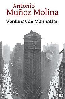 Ventanas de Manhattan par Muñoz Molina