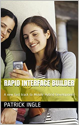 Rapid Interface Builder: A new fast track to Mobile Hybrid