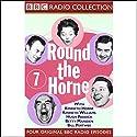Round the Horne: Volume 7 Radio/TV Program by Kenneth Horne, more Narrated by Kenneth Horne, Kenneth Williams, Betty Marsden, Hugh Paddick