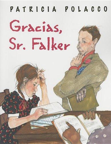 Gracias, Sr. Falker/ Thank You, Mr. Falker por Patricia Polacco
