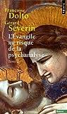 L'Evangile au risque de la psychanalyse, tome 2 par Dolto