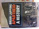 Apartheid, Brian Lapping, 0807611778