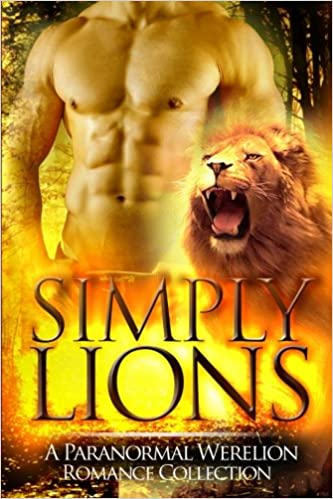 Amazon com: Simply Lions (9781522898603): Simply Shifters: Books