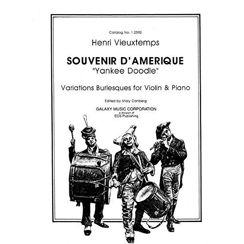 Vieuxtemps, Henri - Souvenir d'Amerique: Yankee Doodle Variations Burlesques - Violin and Piano
