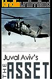 The Asset (A Sam Woolfman Mossad Thriller Book 2)