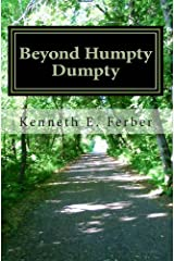 Beyond Humpty Dumpty: Recovery Reflections on the Seasons of Our Lives Kindle Edition