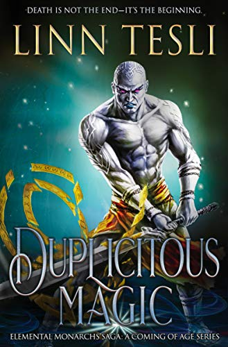 Duplicitous Magic: Elemental Monarchs Saga: A Coming of Age Series