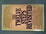 The Twelve Steps Revisited, Ronald L. Rogers, 0553347330
