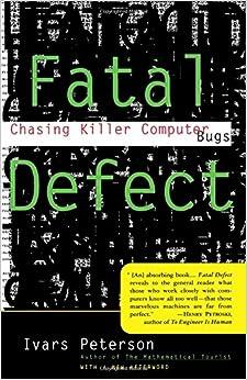 Fatal Defect: Chasing Killer Computer Bugs Books Pdf File