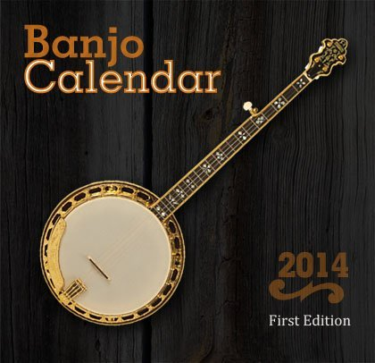 - 2014 Banjo Calendar (12 X 24)