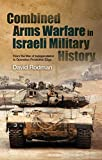 Combined Arms Warfare in Israeli Military