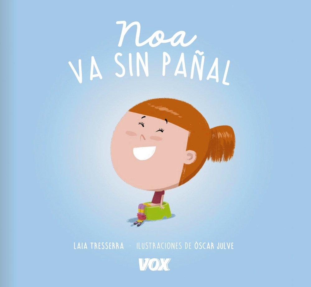 Noa va sin pañal Vox - Infantil / Juvenil - Castellano - A ...