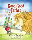 "Inspired by the #1 hit song ""Good Good Father,"" as heard on Chris Tomlin's new album       You've heard a thousand stories of what the good King is like. Now discover His great love for your child!   Grammy Award-winning music artist, Chris T..."