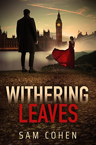 Withering Leaves:  A Psychological Contemporary Novel .Focusing on Choice, Separation & Love