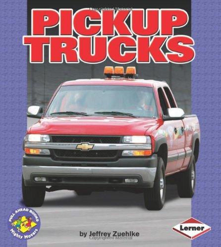 Pickup Trucks  Pull Ahead Books