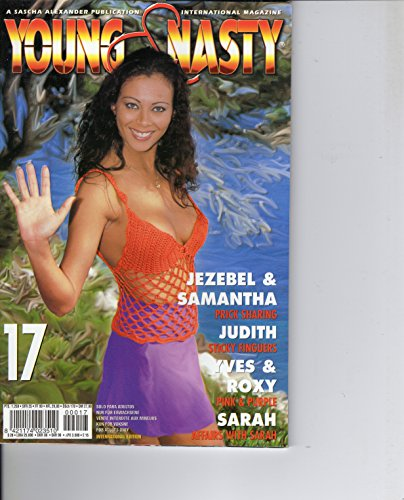 YOUNG & NASTY #17 ADULT PORN MAGAZINE - HARDCORE XXX - COLOR ~Hardcore RARE - Color Vintage Mag