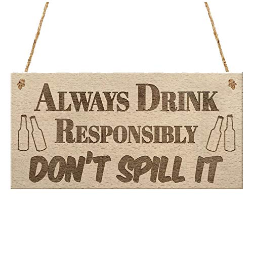 Stylish Women - Drink Responsibly Don 39 T Spill It Funny Alcohol Hanging Plaque Beer Gin Gift Sign - Party Decorations Party Decorations Simple Watch Shirt Halloween Coloring Tonic Card Pla
