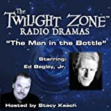 The Man in the Bottle: The Twilight Zone™ Radio Dramas