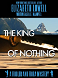 The King of Nothing (A Fiddler and Fiora Mystery Book 7)
