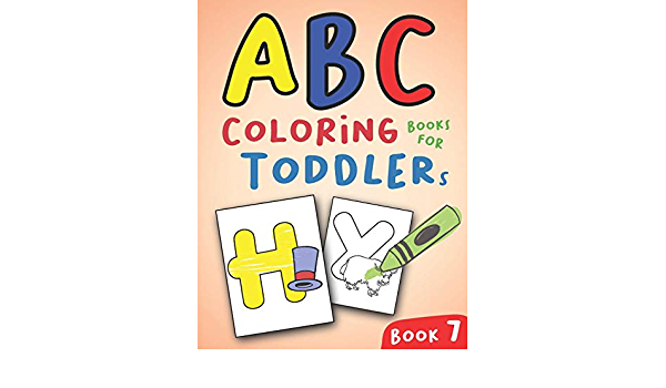 - ABC Coloring Books For Toddlers Book7: A To Z Coloring Sheets, JUMBO  Alphabet Coloring Pages For Preschoolers, ABC Coloring Sheets For Kids Ages  2-4, Toddlers, And Kindergarten (A To Z Coloring Pages):